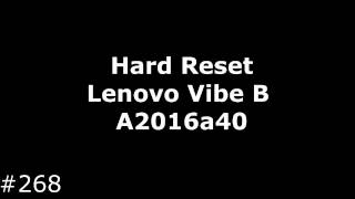 Hard Reset Lenovo Vibe B (Lenovo A2016a40)