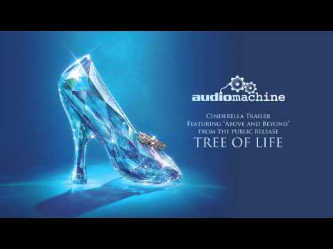 Audiomachine - Above and Beyond (Disney's Cinderella Official Trailer #1 Music)