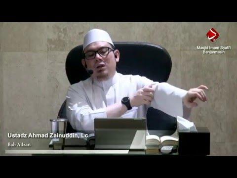 Bab Adzan - Ustadz Ahmad Zainuddin, Lc