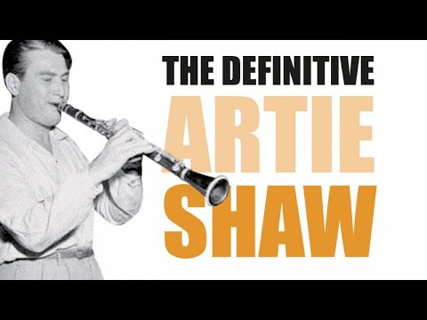 Artie Shaw - Swing, Big Band Mood, Beguin the Beguine
