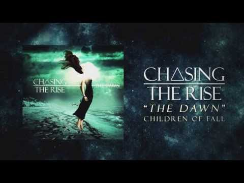 Chasing The Rise - Children Of Fall