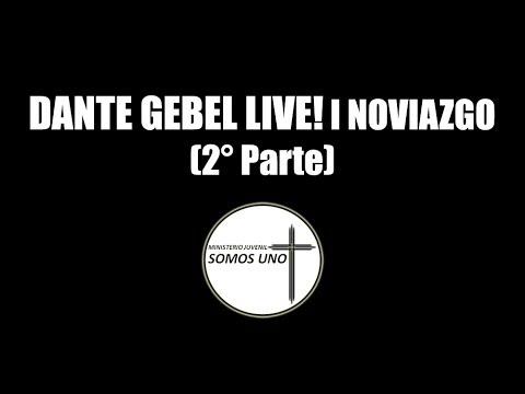 Dante Gebel Live! L Noviazgo (2° Parte) video