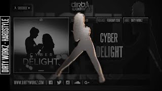 Cyber - Delight (Official HQ Preview)