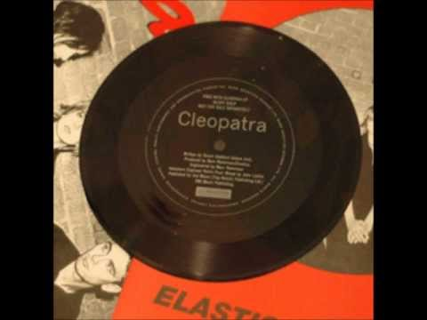 Elastica - Cleopatra