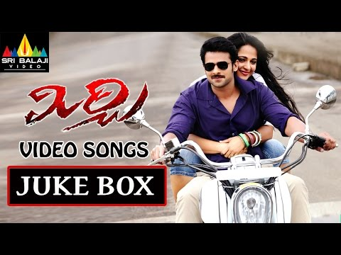Mirchi Telugu Full Video Songs Back to Back || Prabhas Anushka...