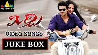 Mirchi - Mirchi Telugu Full Video Songs Back to Back || Prabhas, Anushka, Richa