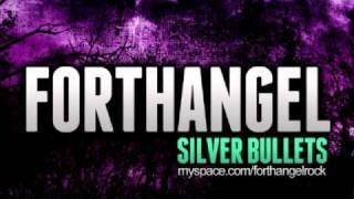 Watch Forthangel Silver Bullets video
