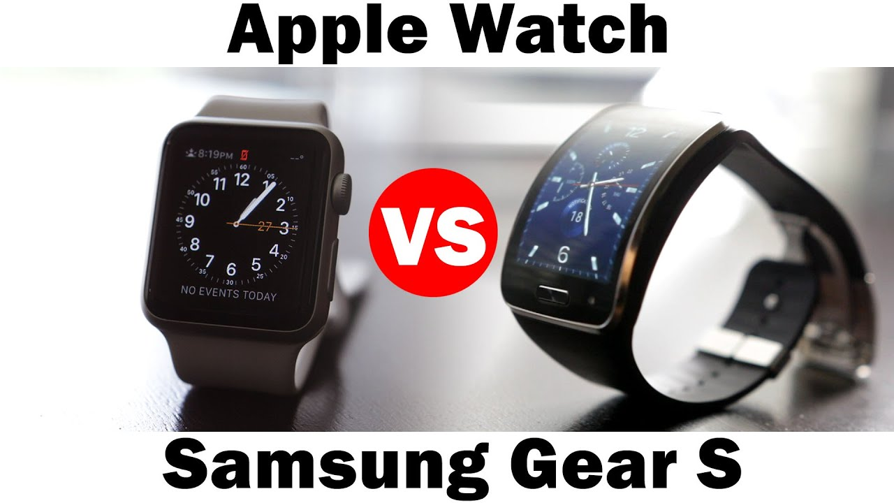 Gear Watch Wallpaper Apple Watch vs Samsung Gear s