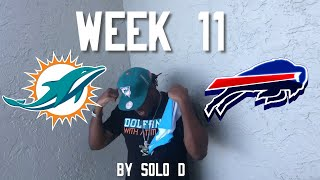 Miami Dolphins Vs Buffalo Bills *Win It* Week 11 Theme song by SoLo D