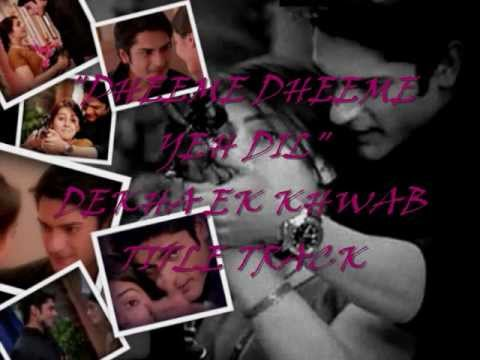 DHEEME_DHEEME_YEH_DIL_DEK_TITLE_TRACKDUET...
