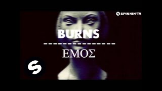 BURNS - Emos (Preview 2) [OUT NOW]