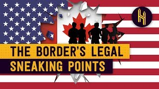 The Places Where Sneaking Over the US-Canada Border is Legal