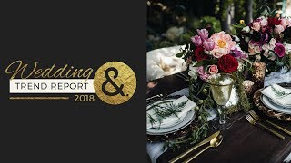 The International Wedding Trend Report 2018