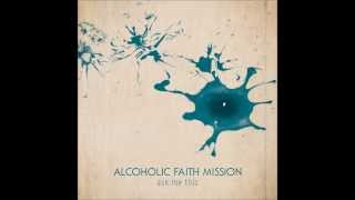 Alcoholic Faith Mission - 'I'm Not Evil' (Official Audio)