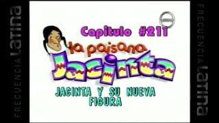 La Paisana Jacinta Capitulo  211  Jacinta Y Su Nueva Figura