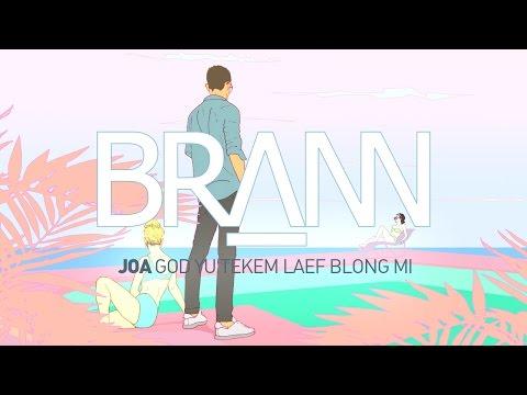 Brann - JOA (God Yu Tekem Laef Blong Mi) (Preview)