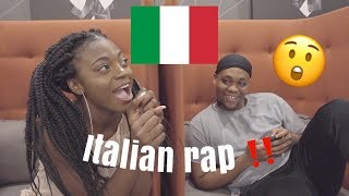 REACTION TO ITALIAN RAP MUSIC !!