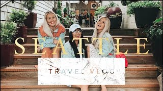 SEATTLE TRAVEL VLOG