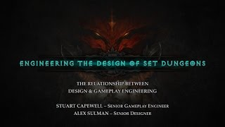 Engineering the Design of Set Dungeons ft. Stuart Capewell and Alex Sulman