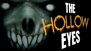 """The Hollow Eyes"" creepypasta by Scorch933 ― Chilling Tales for Dark Nights"