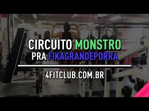 Circuito Monstro pra FIKAGRANDEPORRA #DESAFIO4FITCLUB