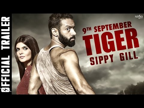 TIGER (Official Trailer) Sippy Gill, Sartaj Singh Pannu | Rel 9th Sep | Latest Punjabi Movies 2016