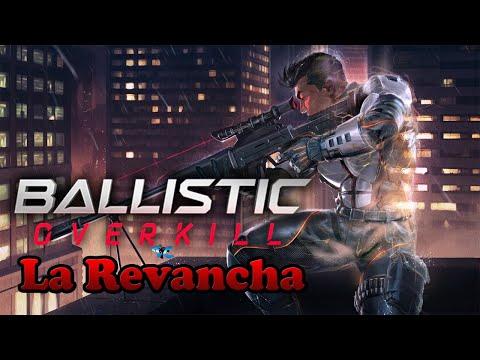 Ballistic [Al Contraataque]