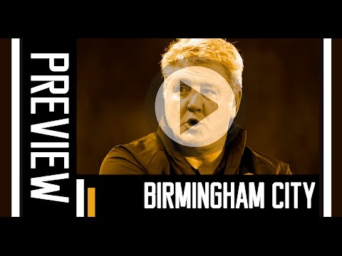 Birmingham City v The Tigers | Preview With Steve Bruce | 3rd March 2016
