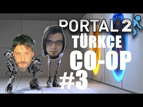 Portal 2 T�rk�e Co-op | Beyin Bilir | B�l�m 3