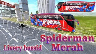 Livery bussid Spiderman Merah . Link livery di deskripsi video .. 😀