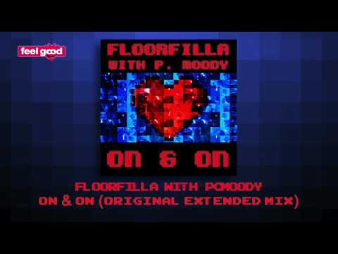 Floorfilla with P  Moody- On & On (Original Extended Mix)