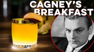 Cagney's Breakfast | How to Drink