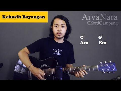 Chord Gampang (Kekasih Bayangan - Cakra Khan) By Arya Nara (Tutorial Gitar) Untuk Pemula