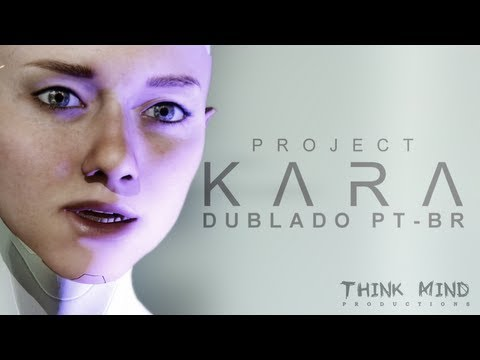 Project Kara, Quantic Dream / Dublado PT-BR