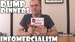 Infomercialism: Dump Dinners