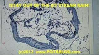 Jet Stream Radioactivity Max Alert! STAY OUT OF THE RAIN !