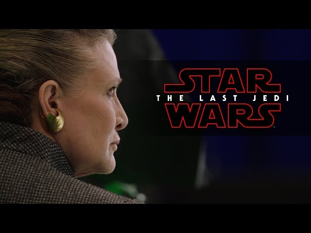Star Wars The Last Jedi  Carrie Fisher  Rian Johnson