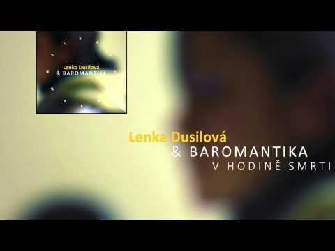 Lenka Dusilová & Baromantika - Takafei (oficiální Audio) video