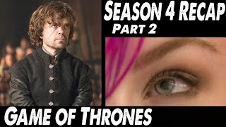 GOT Season 4 Recap PART 2 and Season 5 Expectations, Tyrion Lannister & Daenerys Targaryen