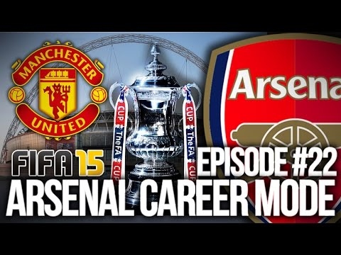 FIFA 15: ARSENAL CAREER MODE #22 - F.A CUP FINAL!!!