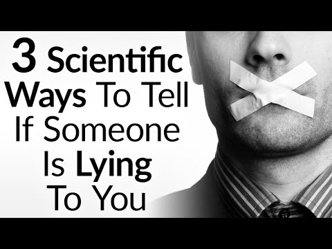 3 Scientific Tips To Detect Lying | How To Spot Lies Using Body Language