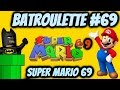 BatRoulette #69 - Super Mario 69 SUPER POWER UP!