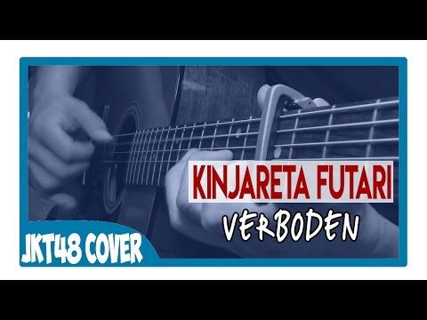 JKT48 - Kijirareta Futari (Cover By Verboden) Acoustic