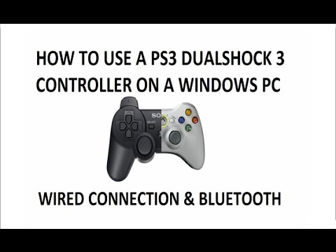 Tutorial: How to connect a PS3 controller to a PC (Without MotionInJoy)