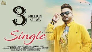 Single FULL HD KK Garry New Punjabi Songs 2018 Latest Punjabi Songs 2018 Jass Records