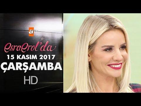 Esra Erol'da 15 Kasım 2017 Çarşamba - 483. Bölüm