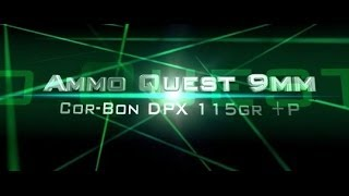 Ammo Quest 9mm: Cor®Bon CorBon DPX® 115-grain +P tested in ballistic gelatin test review