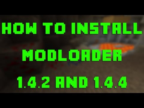 How to Install Modloader for Minecraft 1.4.2 and 1.4.4 (Mac OSX 10.6+)