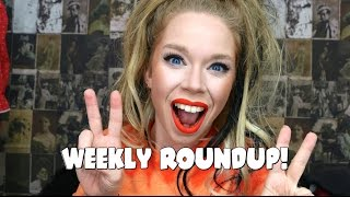 WEEKLY ROUNDUP 2!