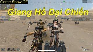 Game Show CF | Giang Hồ Đại Chiến | TQ97
